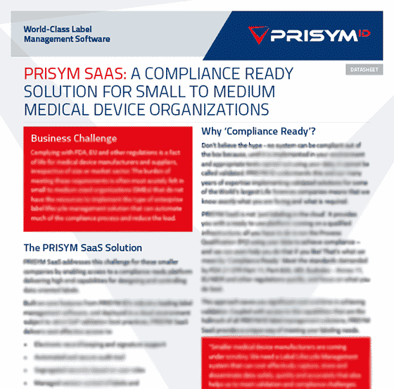 PRISYM ID SaaS Datasheet - A Compliance Ready Solution for Small to Medium Medical Device Organizations