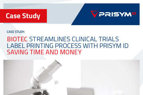 Biotec case study 2 - Biotec streamlines Clinical Trials label printing process with PRISYM ID – Saving Time and Money