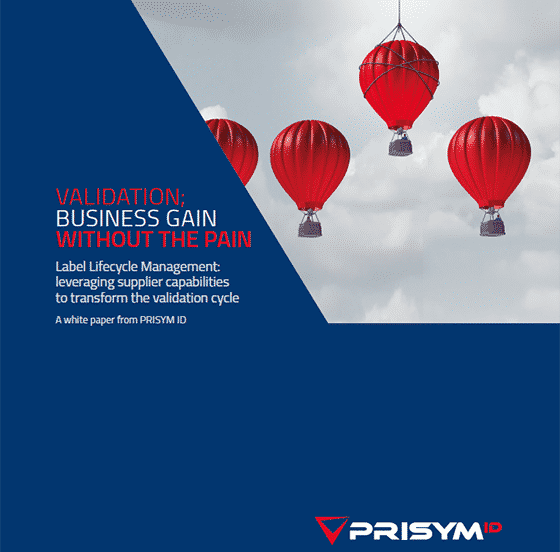 PRISYM ID Validation Whitepaper - Validation; Business Gain Without the Pain