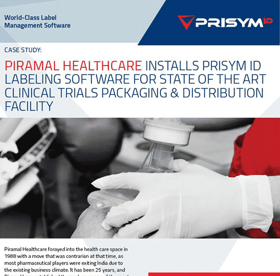 Piramal - Piramal Healthcare installs PRISYM ID Labeling Software for Clinical Trials Packaging & Distribution Facility