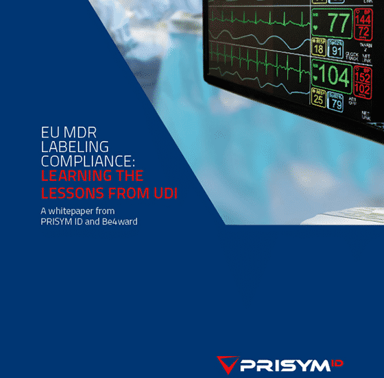 PRISYM ID EU MDR Whitepaper UDI Lessons - EU MDR Labeling Compliance: Learning The Lessons From UDI