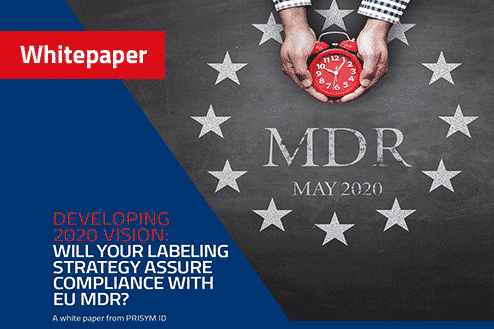 Developing 2020 Vision Will Your Labeling Strategy Assure Compliance with EU MDR