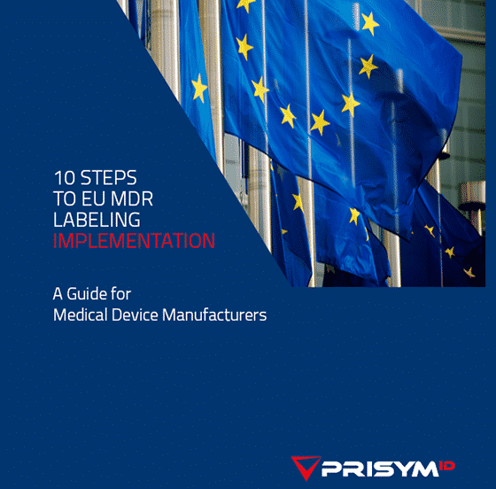 PRISYM ID 10 Steps to EU MDR Labeling Implementation Guide