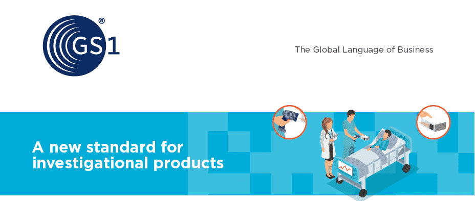GS1 - GS1 Standards in Clinical Trial Labeling